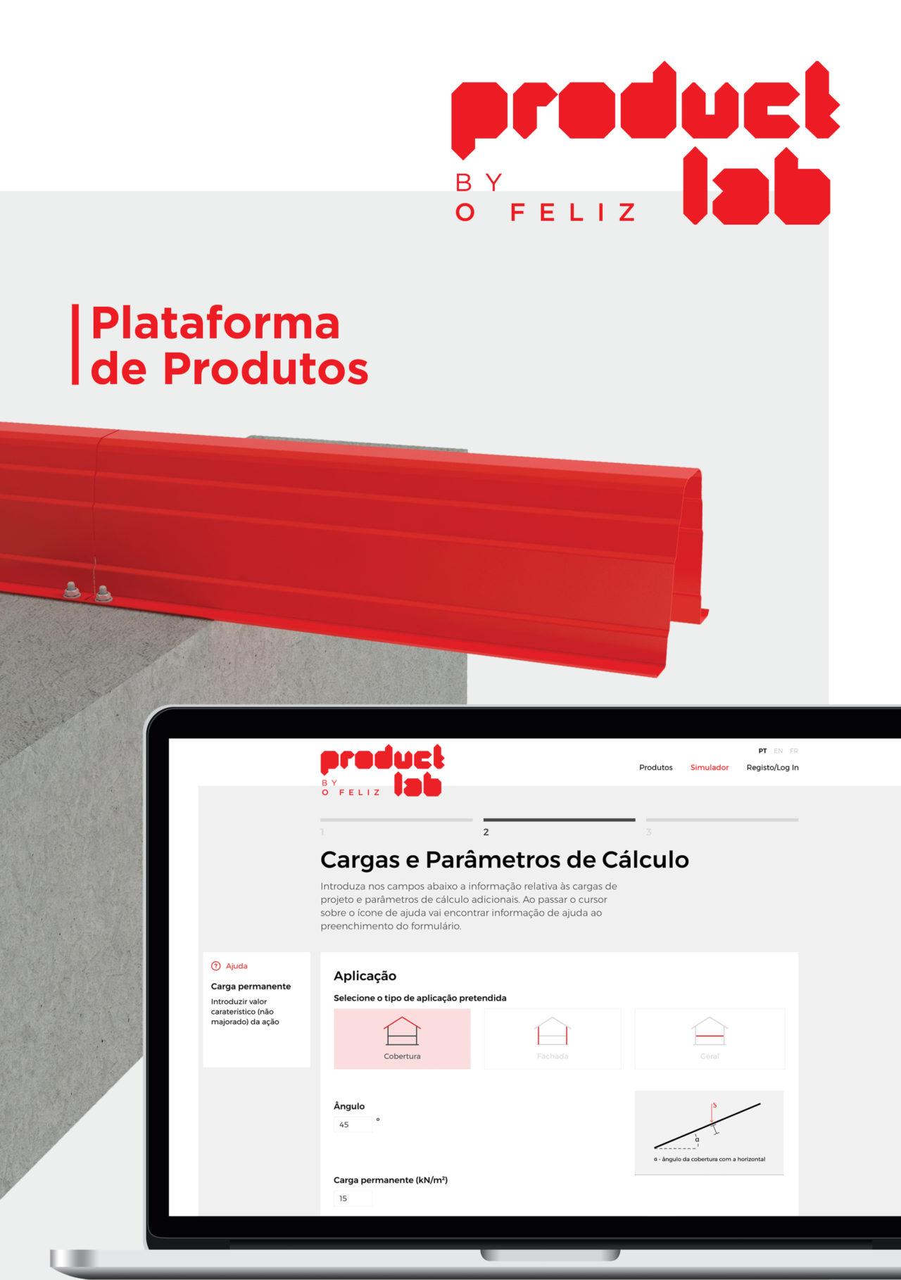 A Plataforma de Produtos O FELIZ